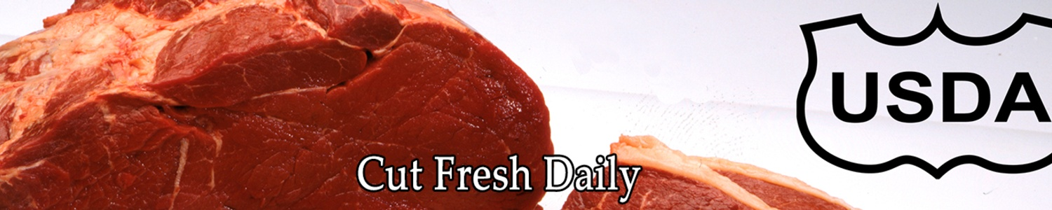 fresh cut meat daily USDA approved